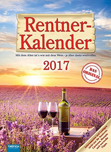 Rentner-Kalender 2017: Das Original