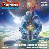 Das kontrafaktische Museum (Perry Rhodan 2735)