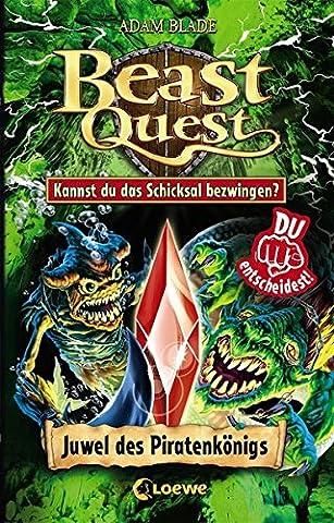 Beast Quest - Juwel des Piratenkönigs: Kannst du das Schicksal bezwingen?