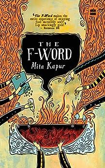 The F Word by [Kapur, Mita]