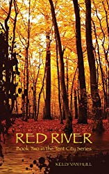 Red River (Tent City Book 2)