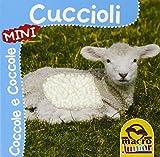 Scarica Libro Cuccioli Coccole e coccole mini Ediz illustrata (PDF,EPUB,MOBI) Online Italiano Gratis