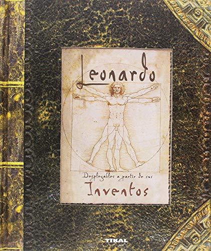 Leonardo. Desplegables a partir de sus inventos (Modelos para armar) por Tikal Ediciones S A