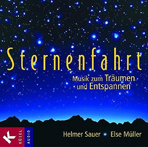 Sternenfahrt: Musik zum Träumen und Entspannen -