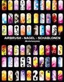 AIRBRUSH FINGERNAGEL SCHABLONEN SET für AIRBRUSH KOMPRESSOR und BEATY NAIL ART