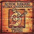 Wilder Wassermann - Balladen & Mythen