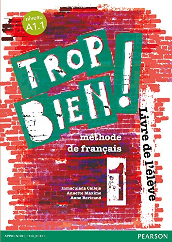 Trop bien ! 1 livre de l'élève - 9788498376975 por Béatriz Job