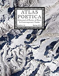 Atlas Poetica 14: Poetry of Place in Contemporary Tanka: Volume 14