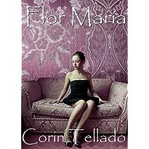 Flor María (Volumen independiente)