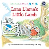 Lana Llama's Little Lamb (Animal Antics A to Z)