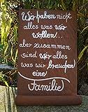 Edelrost Tafel Wir haben nicht alles...Gedichttafel Schild Spruch Metall Wandschmuck