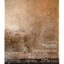 Wände, die sprechen: Walls that talk (NS-Dokumentation)