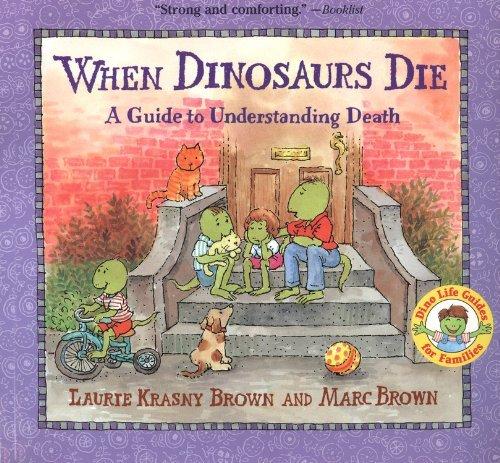 When Dinosaurs Die (Turtleback School & Library Binding Edition) (Dinos Die) by Laurie Krasny Brown (1998-04-01)