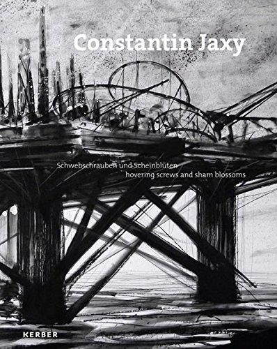 Constantin Jaxy: Schwebschrauben und Scheinblüten/ hovering screws and sham blossoms (Sham Blossom)