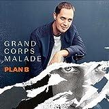 Plan B | Grand corps malade (1977-....)