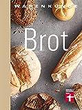 Warenkunde Brot
