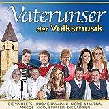 Vaterunser der Volksmusik (20 sakrale Lieder) -