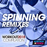 Spinning Remixes Workout 2018 Collection