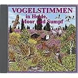 Vogelstimmen in Heide, Moor und Sumpf - Mit gesprochenen Erläuterungen: Serie VOGELSTIMMEN Edition 5