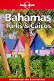 Front cover for the book Lonely Planet Bahamas, Turks & Caicos by Christopher P. Baker