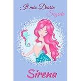 Il mio Diario Segreto Sirena: Diario personale per bambine e ragazze che amano gli Sirene | 100 Pagine | Per Scrivere…