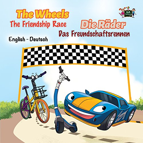 the-wheels-the-friendship-race-bilingual-german-childrens-books-german-kids-books-kinderbucher-deuts