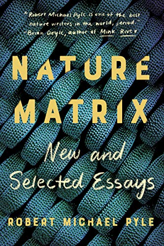 Nature Matrix: New and Selected Essays (English Edition)