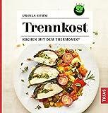 Trennkost: Kochen mit dem Thermomix® bei Amazon kaufen