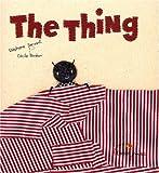 The Thing : Edition bilingue français-anglais