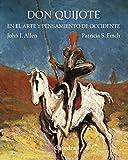 Don Quijote en el arte y pensamiento de Occidente (Varios)