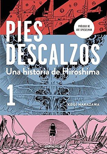 Pies descalzos 1: Una historia de Hiroshima (BESTSELLER-COMIC) por Keiji Nakazawa