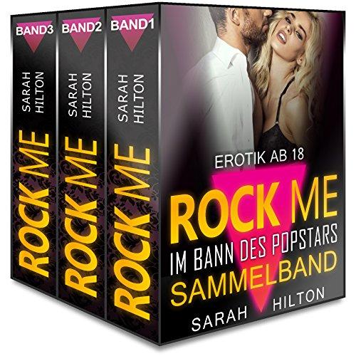 ROCK ME! Im Bann des Popstars | Band 1 bis 3 (Abgeschlossen) | Erotischer Roman - Kindle Rock-chick