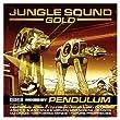 JUNGLE SOUND GOLD MIXED BY PENDULUM