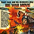 Big War Movie Themes