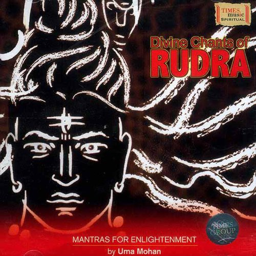 Divine Chants Of Rudra