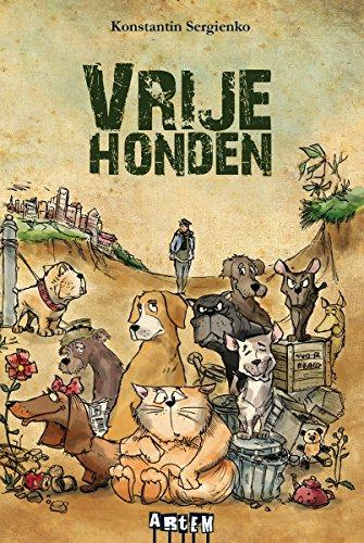 Vrije honden (Dutch Edition) por Konstantin Sergienko