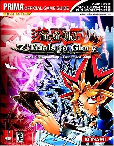 Yu-Gi-Oh! 7 Trials to Glory: World Championship Tournament 2005: Prima