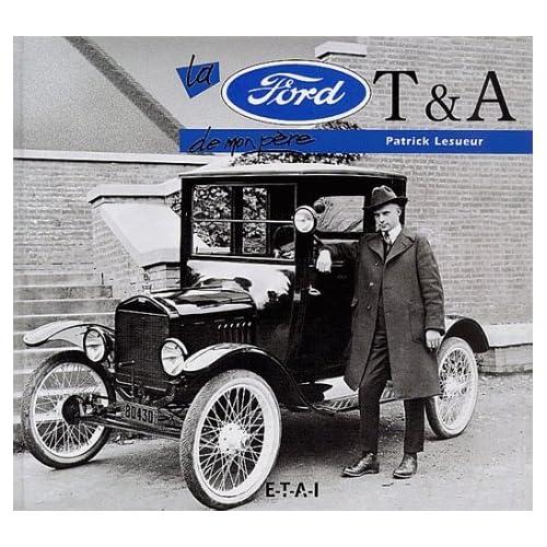 La Ford T & A de mon père