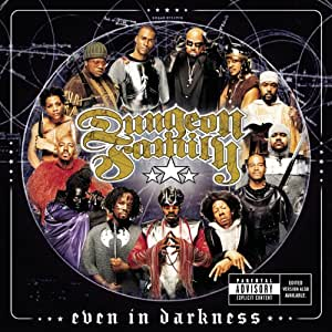 Dungeon Family.. Even In The Darkness