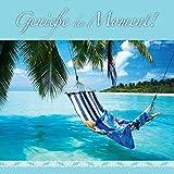 Genieße den Moment!: Geschenkbuch zur Achtsamkeit und Entspannung.