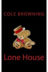 Lone House Kindle Edition