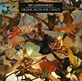 Songtexte von My Luminaries - Order From the Chaos