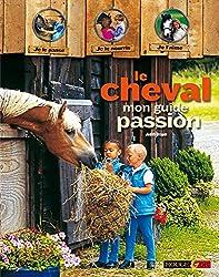 Le cheval, mon guide passion