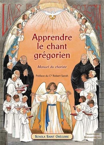 Apprendre le chant grégorien - Manuel du choriste par Saint-Grégoire-le-Grand