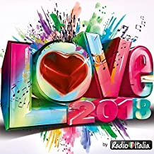 Radio Italia Love 2018 [2 CD]
