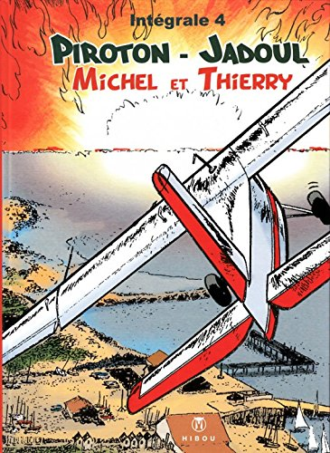 Michel et Thierry, Tome 4 :