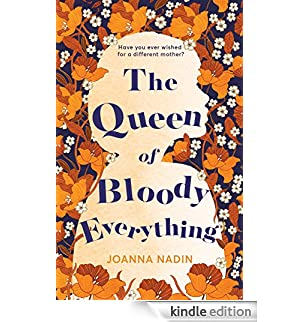 The Queen of Bloody Everything (English Edition) [Edizione Kindle]
