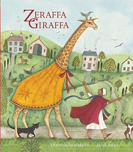 Zeraffa Giraffa by Dianne Hofmeyr (2014-04-07)