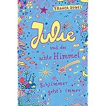 Julie und der achte Himmel: Schlimmer geht's immer (5):