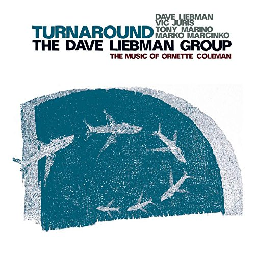 Turnaround - The Music Of Ornette Coleman (Dave L Coleman)